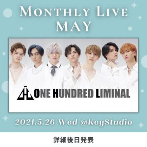 Monthly Live MAY @ 新宿アルタKeyStudio
